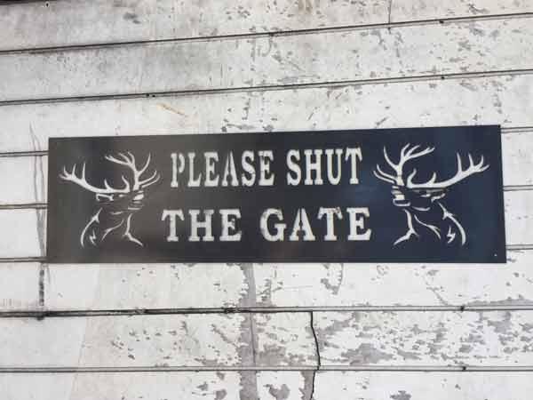 Shut The Gate (Deer) Sign